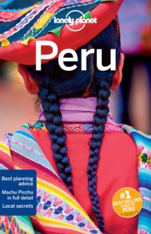 Lonely Planet Peru, Paperback Book