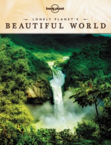 Lonely Planet's Beautiful World, Hardback Book
