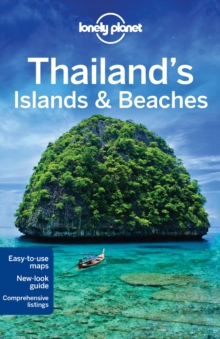 Lonely Planet Thailand's Islands & Beaches, Paperback Book
