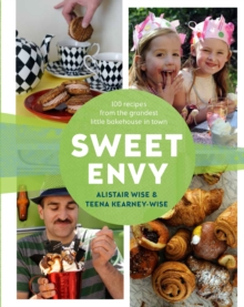 Sweet Envy : 100 Recipes from the Grandest Little Bakehouse in Town, Hardback Book