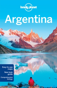 Lonely Planet Argentina, Paperback Book