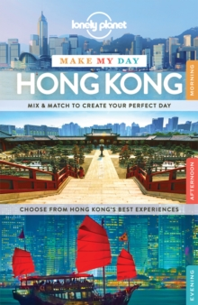 Lonely Planet Make My Day Hong Kong, Spiral bound Book