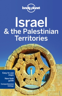 Lonely Planet Israel & the Palestinian Territories, Paperback Book