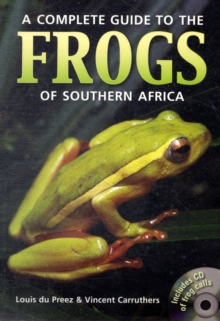 Complete guide to the frogs of Southern Africa, Paperback Book