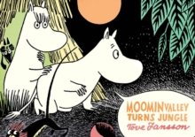Moominvalley Turns Jungle, Paperback Book