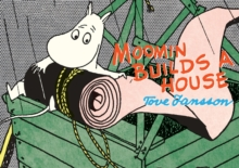 Moomin Builds a House, Paperback Book
