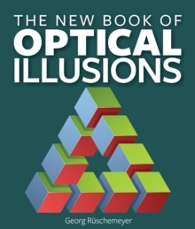 The New Book of Optical Illusions, Paperback Book