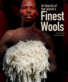 In Search of the World's Finest Wools, Hardback Book