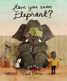 Have You Seen Elephant, Hardback Book