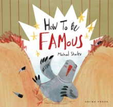 How to Be Famous, Hardback Book
