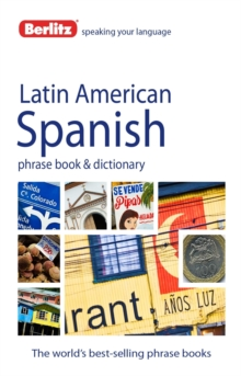 Berlitz Language: Latin American Spanish Phrase Book & Dictionary, Paperback Book