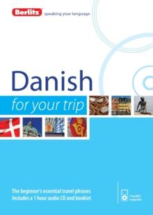 Berlitz Language: Danish for Your Trip, Paperback Book