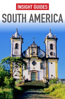 Insight Guides: South America, Paperback Book