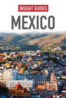 Insight Guides: Mexico, Paperback Book