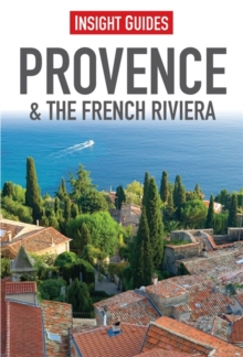 Insight Guides: Provence & the French Riviera, Paperback Book