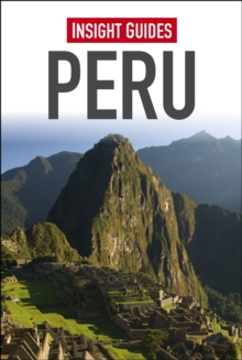 Insight Guides: Peru, Paperback Book
