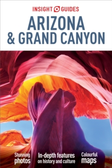Insight Guides: Arizona & the Grand Canyon, Paperback Book