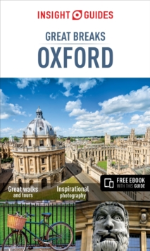 Insight Guides: Great Breaks Oxford, Paperback Book