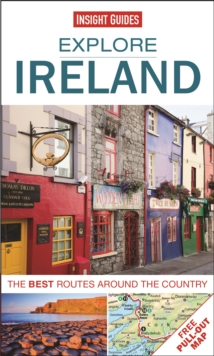 Insight Guides: Explore Ireland : The Best Routes Around the Country, Paperback Book