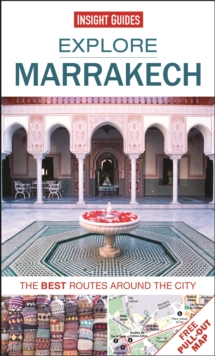 Insight Guides: Explore Marrakech : The best routes around the city, Paperback Book