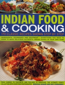 Indian Food & Cooking : 170 Classic Recipes Shown Step-by-step, Paperback Book