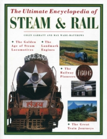 The Ultimate Encyclopedia of Steam & Rail, Paperback Book