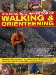 The Practical Handbook of Walking & Orienteering, Paperback Book