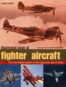 Illustrated Book of Fighter Aircraft, Paperback Book