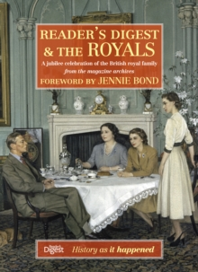 Reader's Digest and The Royals : A Jubilee Celebration of the British Royal Family, Hardback Book