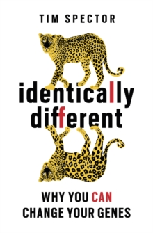 Identically Different : Why You Can Change Your Genes, Paperback Book