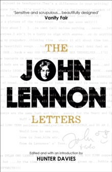 The John Lennon Letters : Edited and with an Introduction by Hunter Davies, Paperback Book
