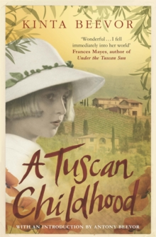 A Tuscan Childhood, Paperback Book