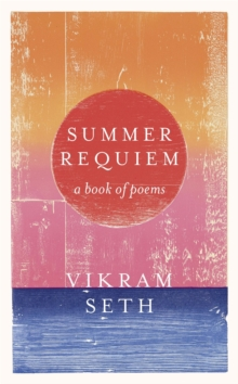 Summer Requiem : A Book of Poems, Paperback Book