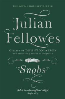 Snobs : A Novel, Paperback Book