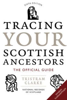 Tracing Your Scottish Ancestors, Paperback Book
