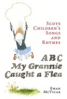 ABC, My Grannie Caught a Flea, Paperback Book