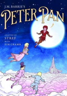 J.M. Barrie's Peter Pan : The Graphic Novel, Paperback Book