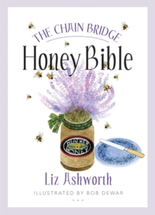The Chain Bridge Honey Bible, Paperback Book