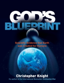 God's Blueprint: Scientific Evidence that Earth was Created for Humans, Paperback Book