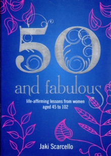 Fifty and Fabulous, Paperback Book