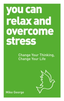 You Can Relax and Overcome Stress, Paperback Book