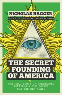 The Secret Founding of America, Paperback Book