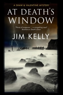 At Death's Window: A Shaw and Valentine Police Procedural, Hardback Book