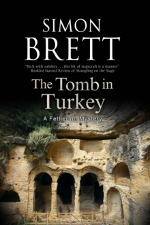The Tomb in Turkey: A Fethering Mystery, Hardback Book