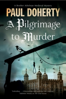 A Pilgrimage to Murder : A Medieval Mystery Set in 14th Century London, Hardback Book