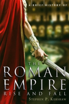 A Brief History of the Roman Empire, Paperback Book