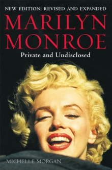 Marilyn Monroe: Private and Undisclosed : New edition: revised and expanded, Paperback Book