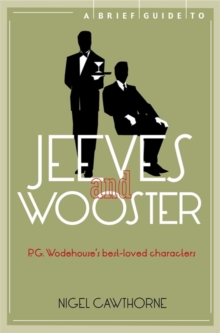 A Brief Guide to Jeeves and Wooster, Paperback Book