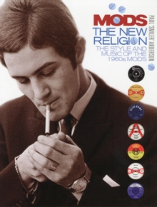 Mods : The New Religion, Hardback Book