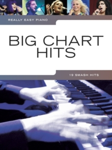 Really Easy Piano : Big Chart Hits, Paperback Book